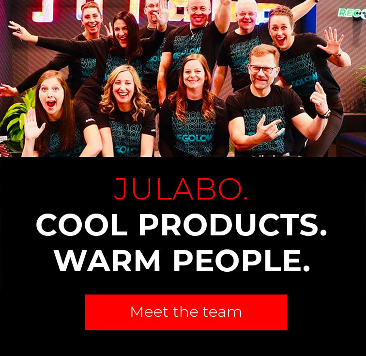 JULABO Cool Products. Warm People. Meet the team