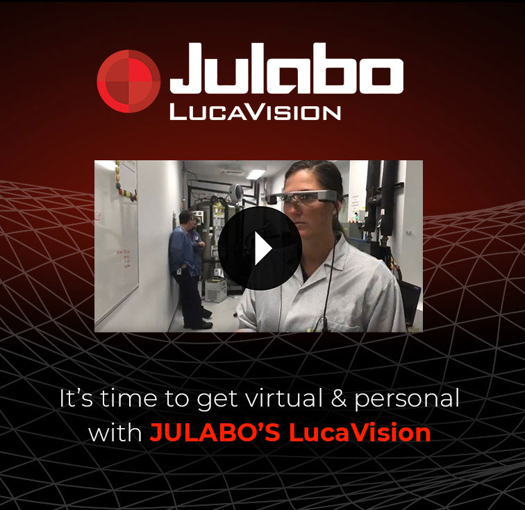 JULABO LucaVision - It's time to get virtual & personal with JULABO'S LucaVision